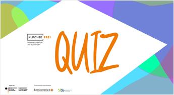 Klischeefrei-Quiz für Schülerinnen und Schüler
