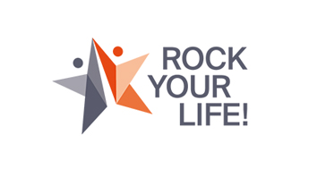ROCK YOUR LIFE!