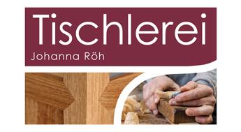Tischlerei Johanna Röh