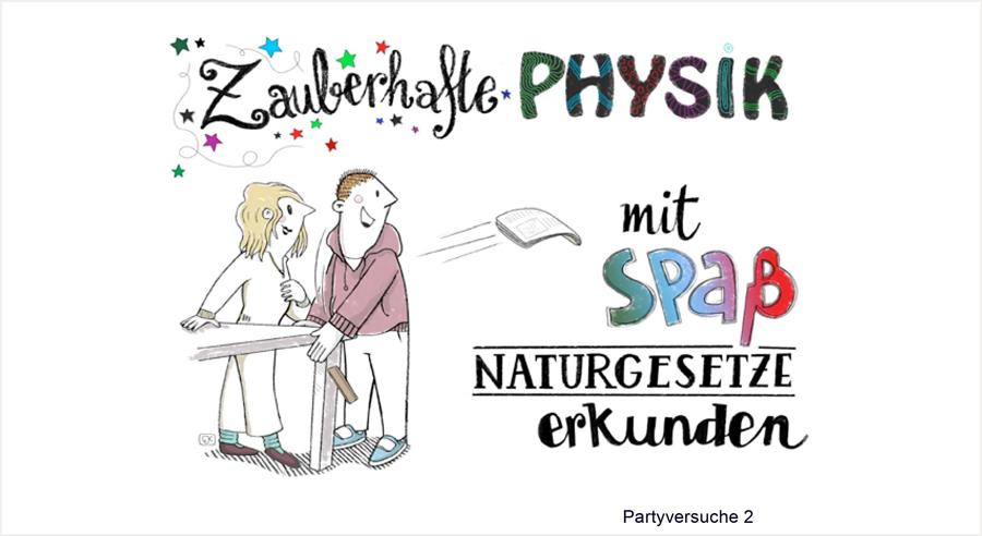 """""""Zauberhafte Physik – mit Spaß Naturgesetze erkunden"""" – Neues Experimentierheft erhältlich"""