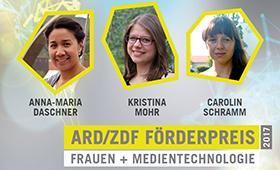 Preisträgerinnen des ARD/ZDF-Förderpreises Frauen + Medientechnologie 2017: Anna-Maria Daschner, Kristina Mohr, Carolin Schramm