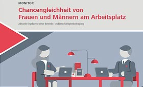 Monitor zur Chancengleichheit von Frauen und Männer am Arbeitsplatz erschienen